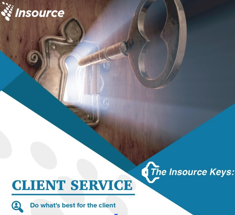 Insource Key #1 - Do What's Best for the Client By David Mercado